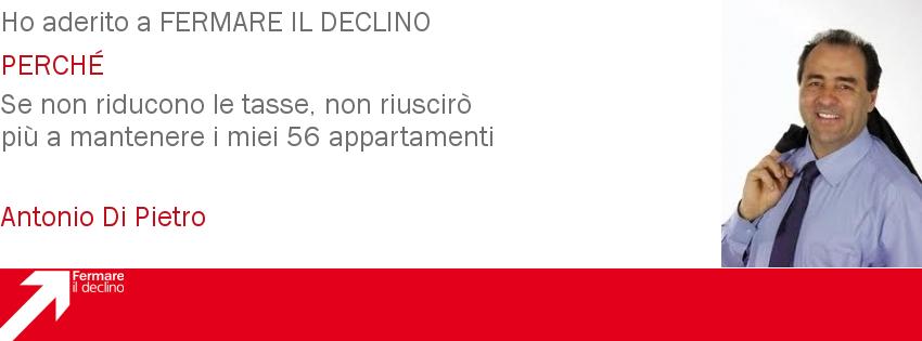 Antonio Di Pietro Fermare il Declino - Clicca per aderire o avere altre informazioni