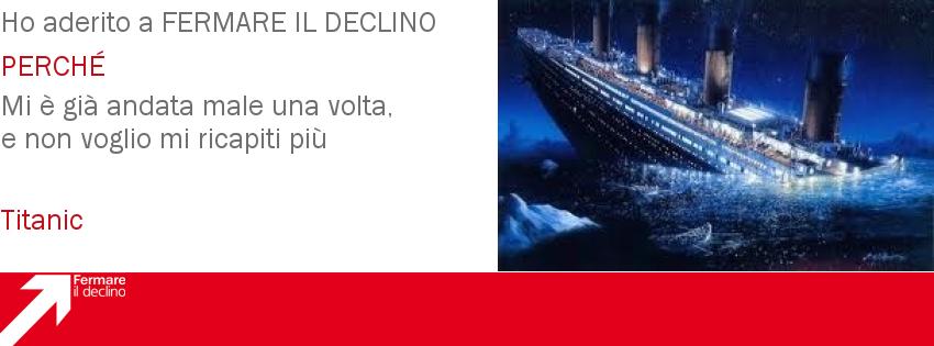 Titanic Fermare il Declino - Clicca per aderire o avere altre informazioni